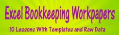 Excel Bookkeeping Workpapers - Lessons include templates and raw data