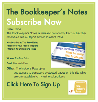 Subscribe to The Bookkeeper's Notes, a free ezine