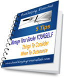 Get a free eBook on 5 important tips if You Manage The Books Yourself by subscribing to The Bookkeeper's Notes newsletter. Click on The Free Ezine button for more information.