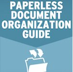 You've scanned your documents, now how do you organize, find, and protect them?