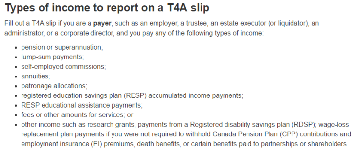 CRA website explains types of income to report on a T4A reporting slip.